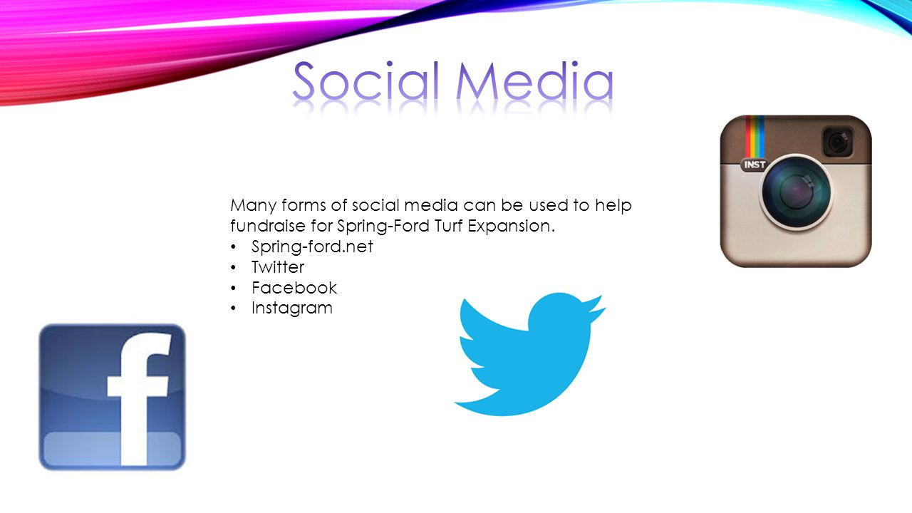 Many forms of social media can be used to help fundraise for Spring-Ford Turf Expansion.