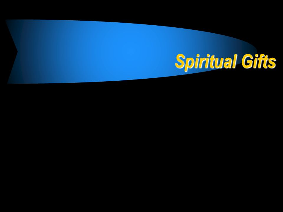 Which Gifts Did all Spiritual Gifts end.