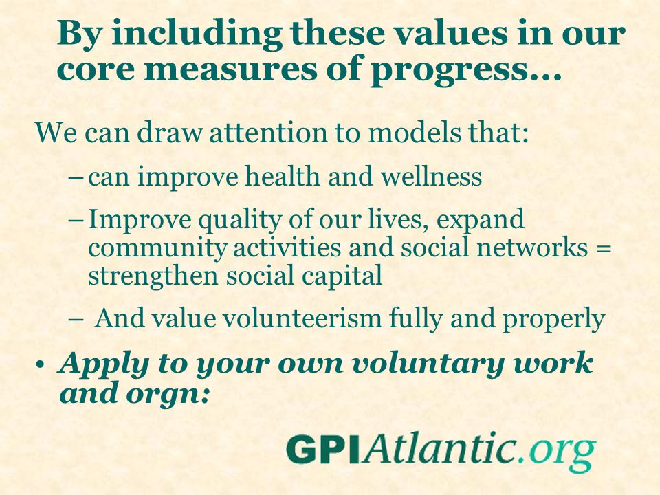 By including these values in our core measures of progress...