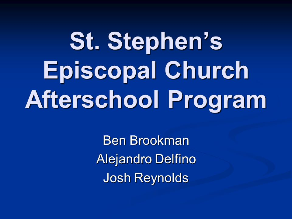 Organization Background St.Stephen's is an Episcopal Church in Back Bay St.