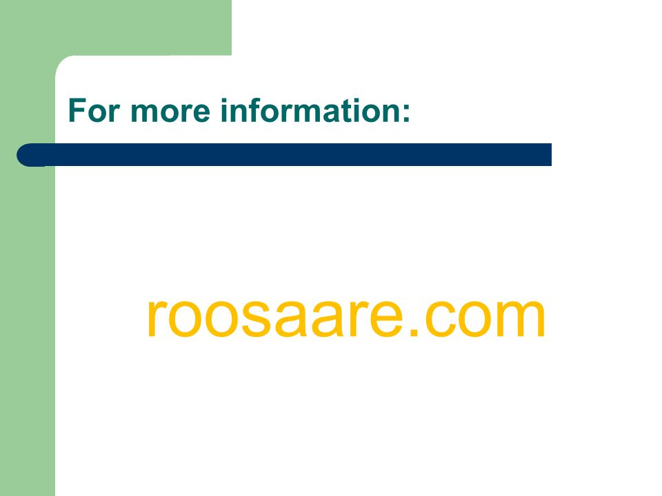 For more information: roosaare.com