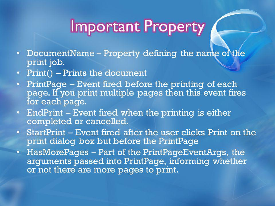 DocumentName – Property defining the name of the print job.