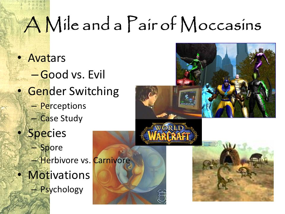 A Mile and a Pair of Moccasins Avatars – Good vs.