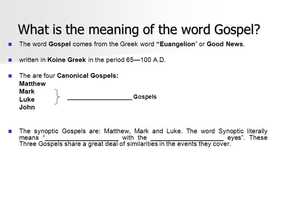 What is the meaning of the word Gospel.