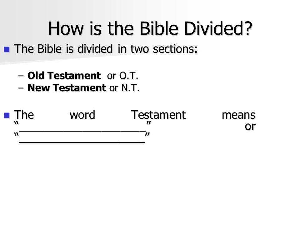 How is the Bible Divided.