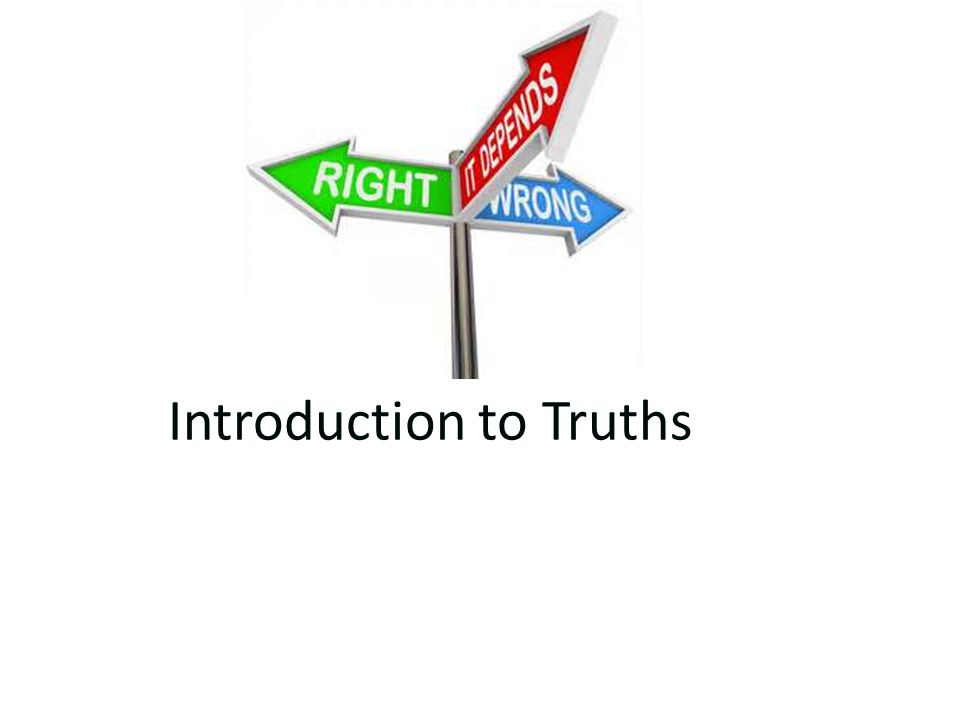 Introduction to Truths