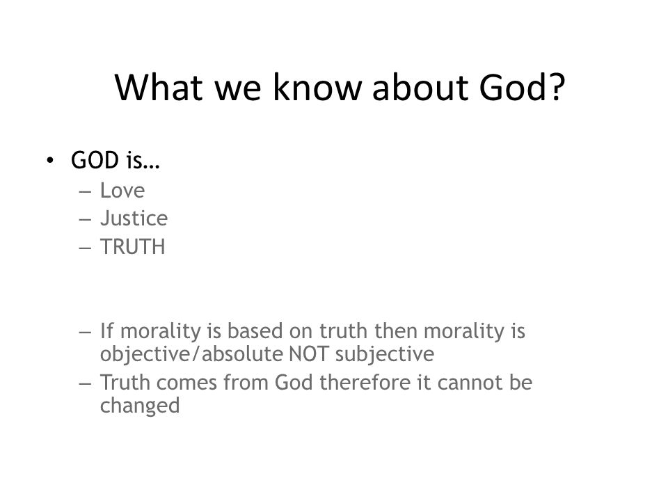 What we know about God.