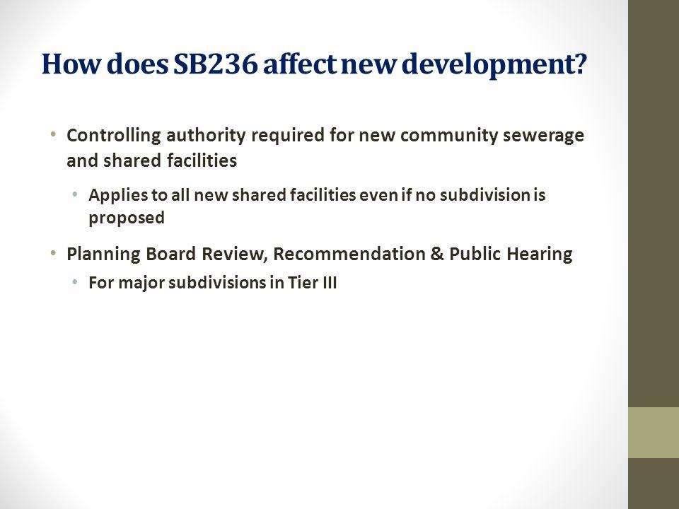 How does SB236 affect new development.