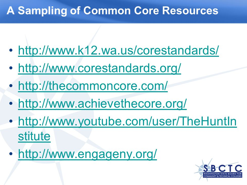 stitutehttp://  stitute   A Sampling of Common Core Resources