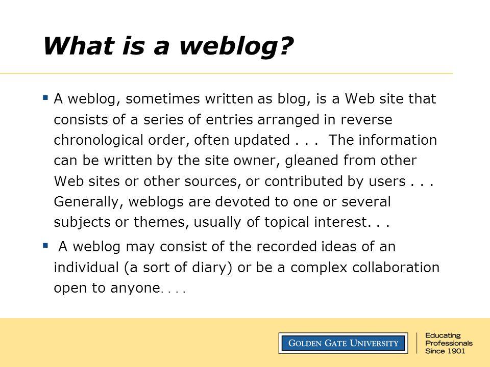 What is a weblog.