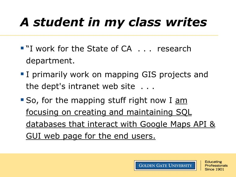 A student in my class writes  I work for the State of CA...