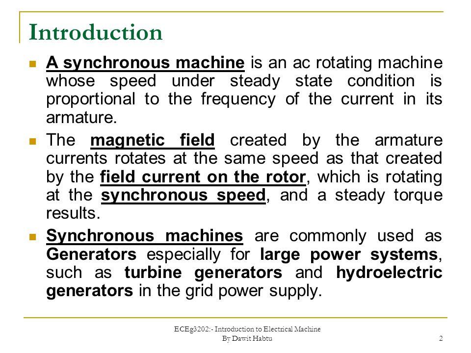 ECEg3202:- Introduction to Electrical Machine By Dawit Habtu 3 Synchronous Generator
