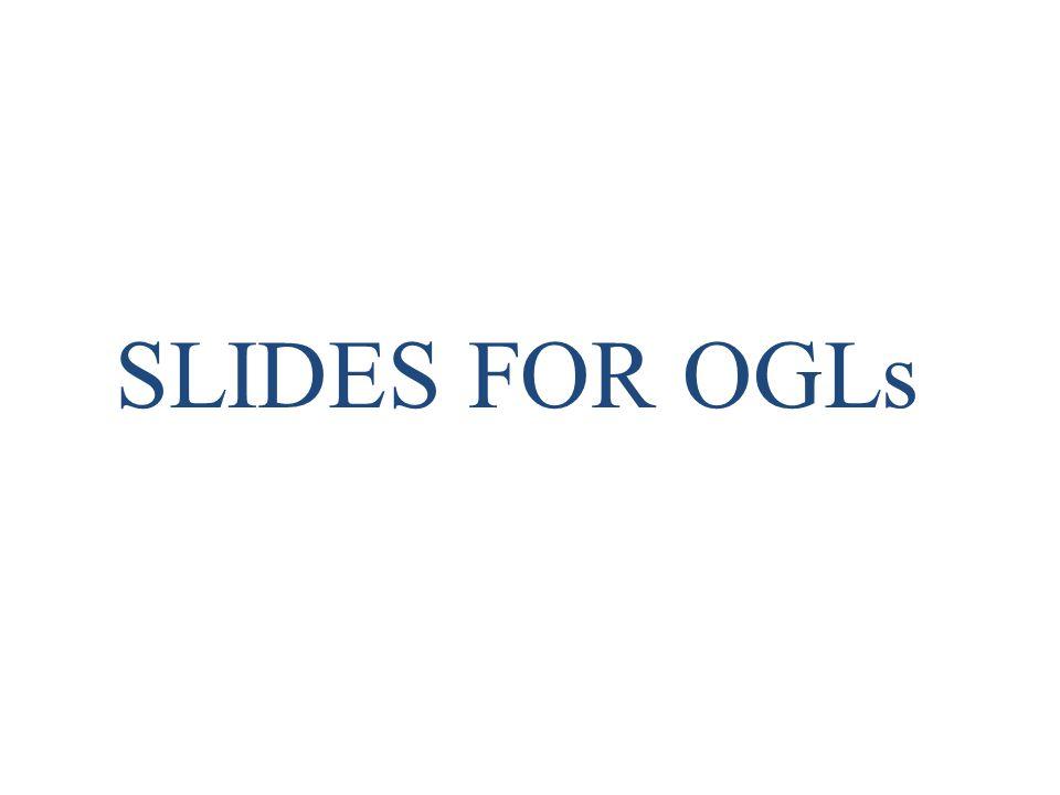 SLIDES FOR OGLs