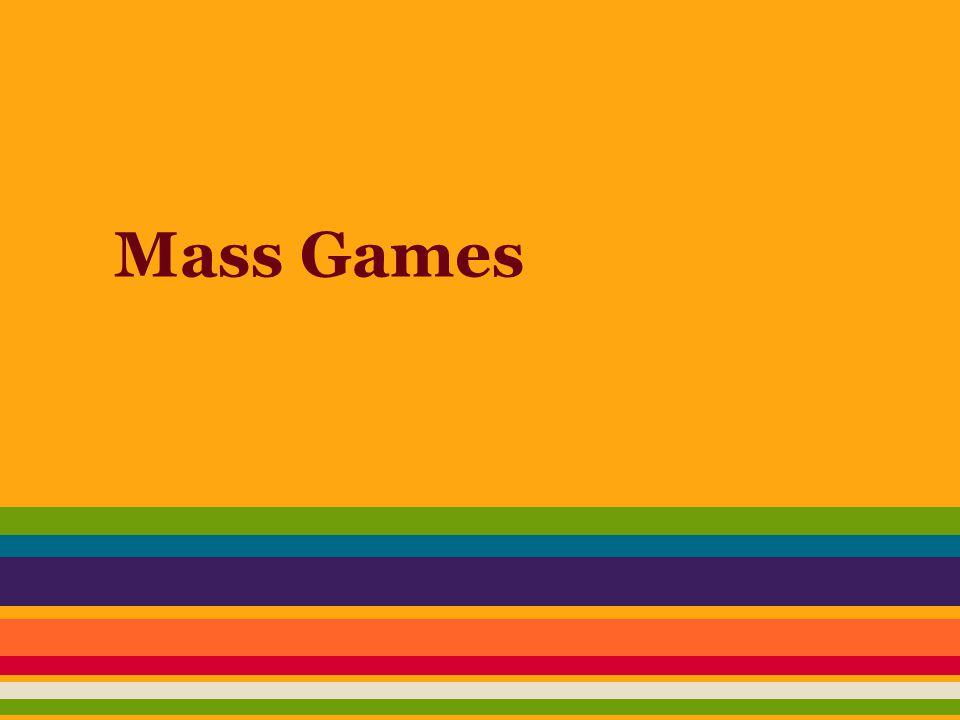 Mass Games