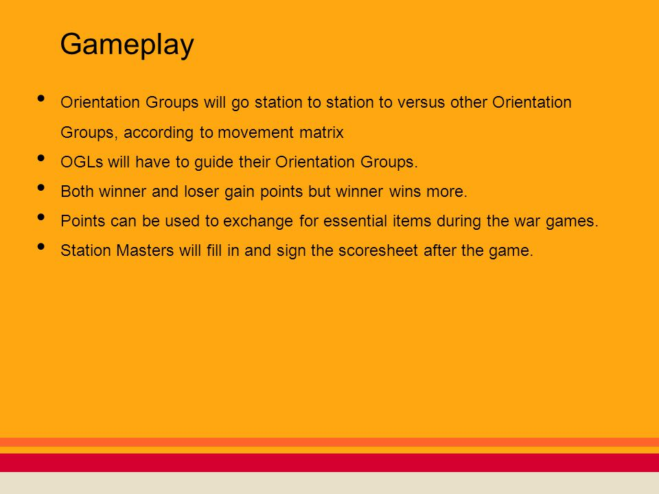 Gameplay Orientation Groups will go station to station to versus other Orientation Groups, according to movement matrix OGLs will have to guide their