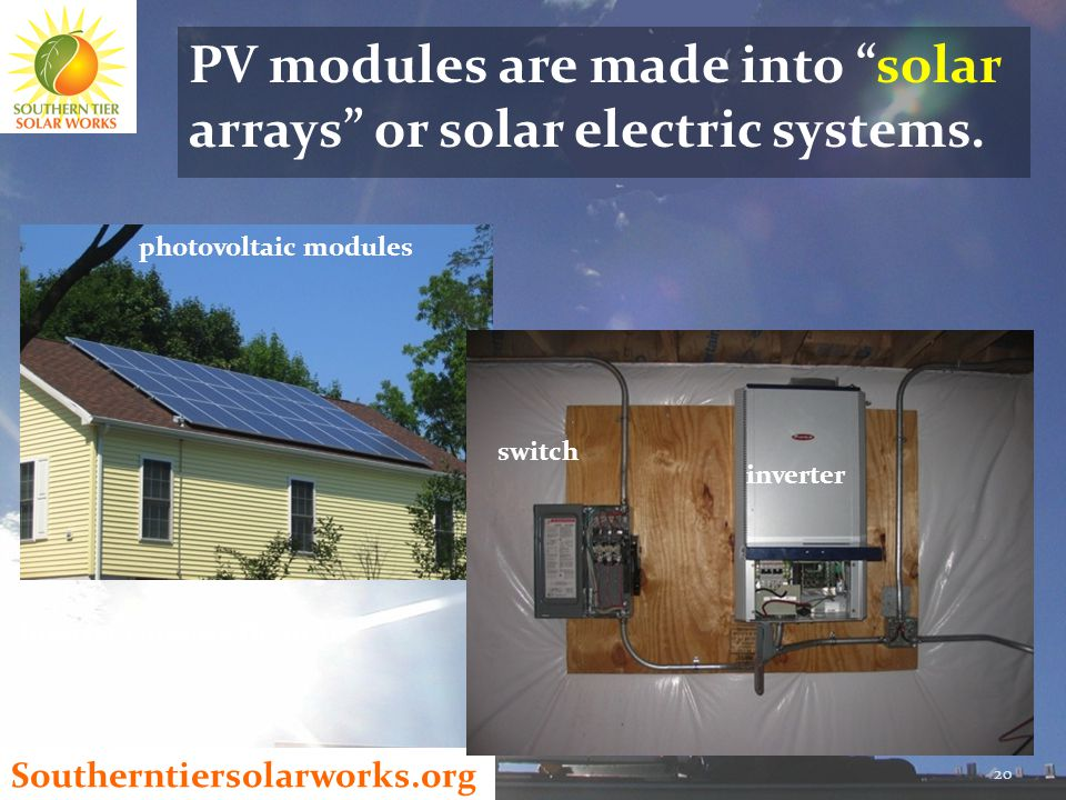 Southerntiersolarworks.org PV modules are made into solar arrays or solar electric systems.