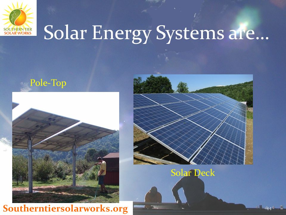 Southerntiersolarworks.org Solar Energy Systems are… 44 Pole-Top Solar Deck