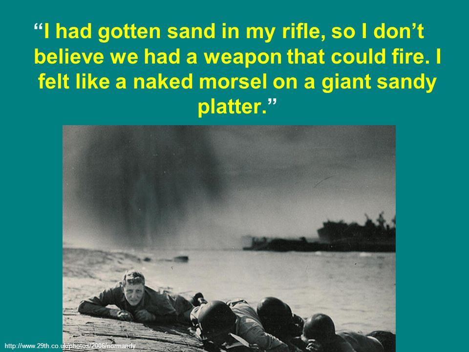 I had gotten sand in my rifle, so I don't believe we had a weapon that could fire.