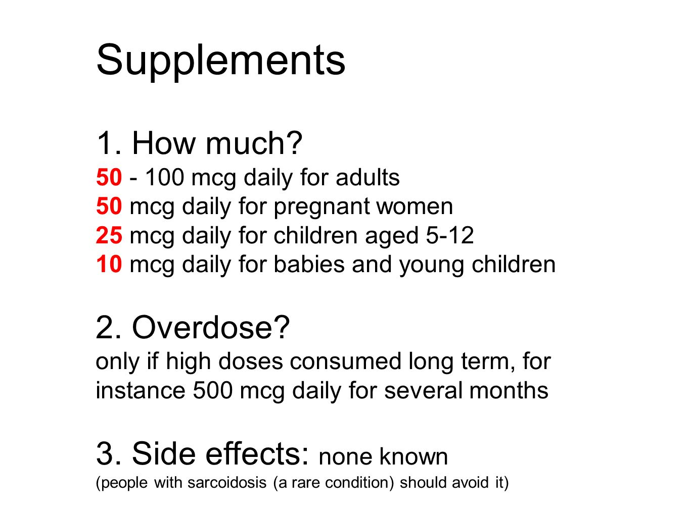Supplements 1. How much.