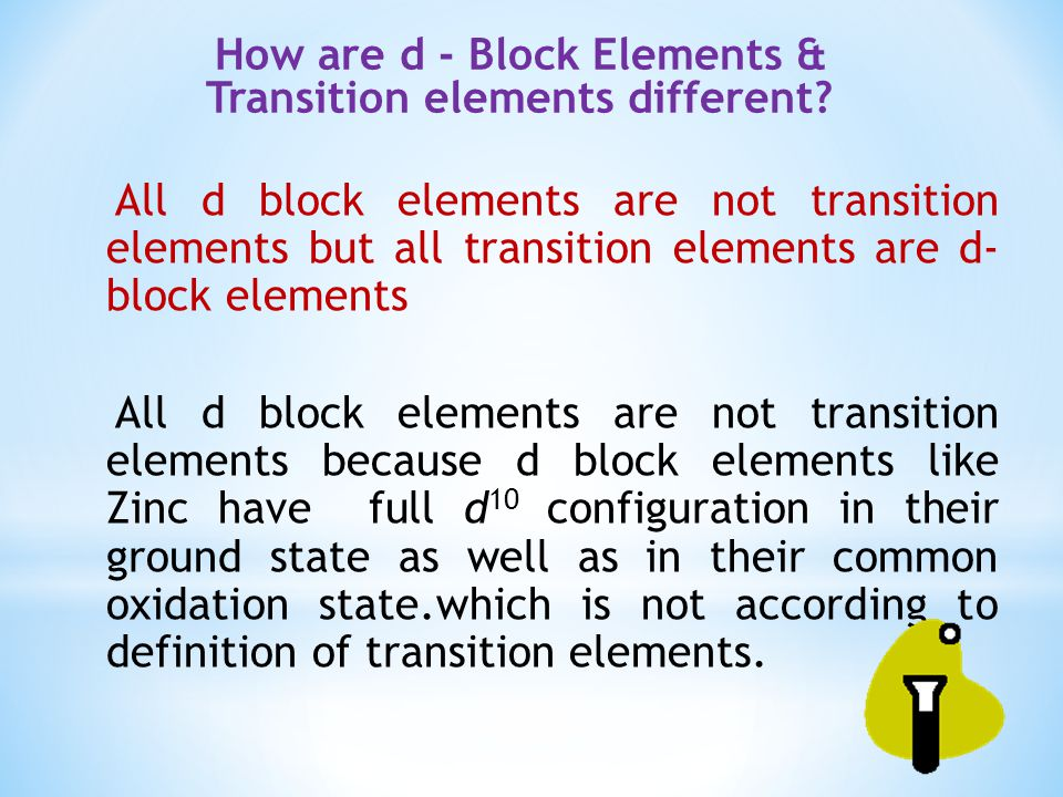 1.Which of the d-block elements may not be regarded as the transition elements.