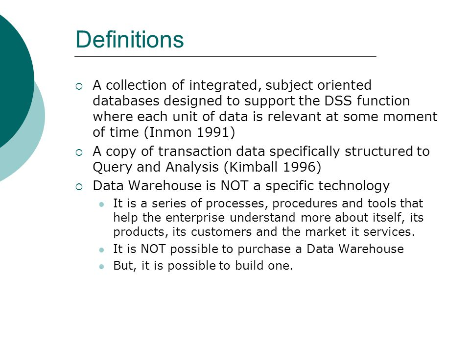 FEATURES Non Volatile - Used mainly for reporting purpose and it is independent of transactional data.