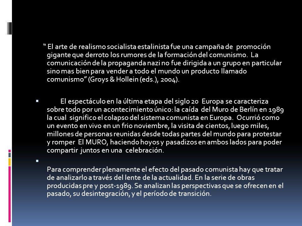 El arte de realismo socialista estalinista fue una campaña de promoción gigante que derroto los rumores de la formación del comunismo.