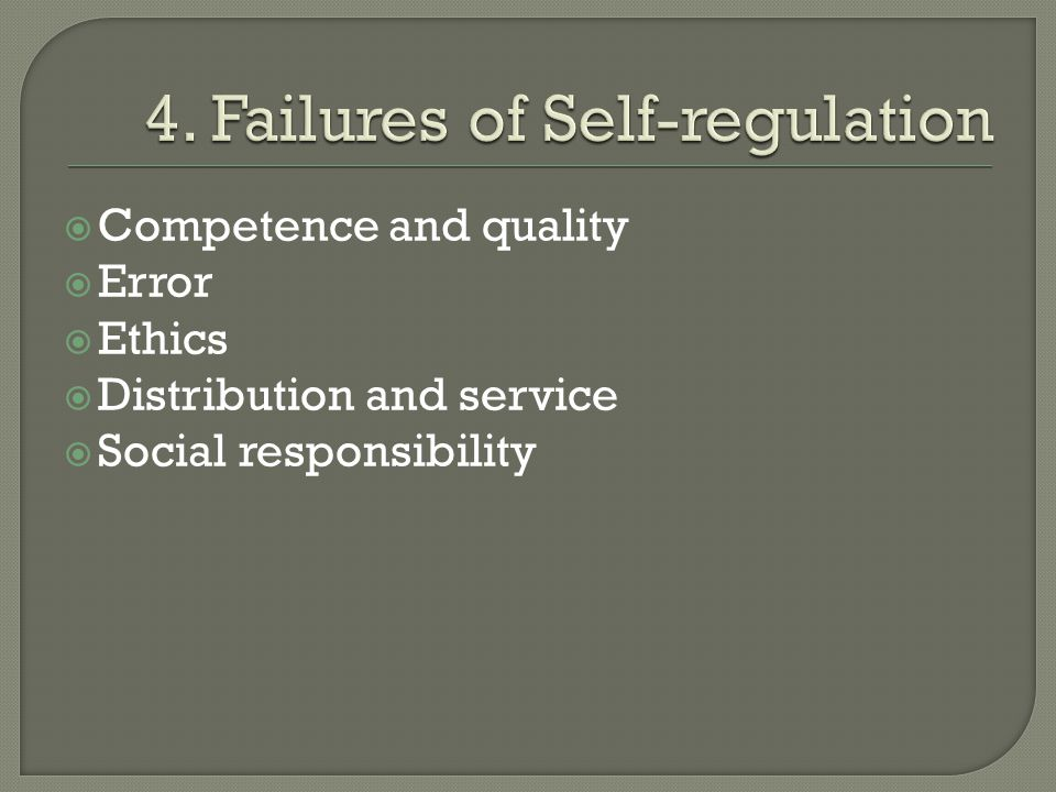 Competence and quality  Error  Ethics  Distribution and service  Social responsibility