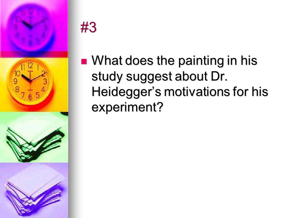 #3 What does the painting in his study suggest about Dr.
