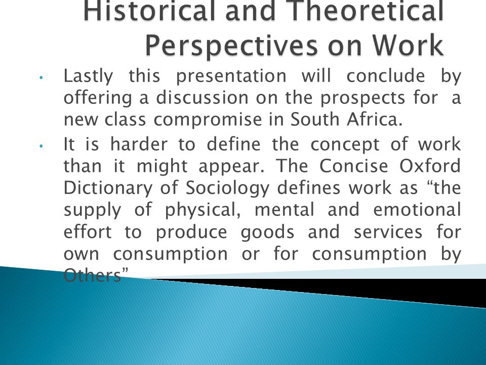 Lastly this presentation will conclude by offering a discussion on the prospects for a new class compromise in South Africa.