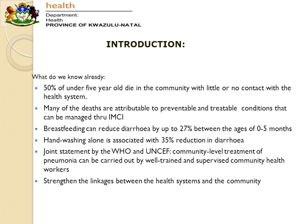 Aim To Reduce morbidity and mortality from preventable conditions: HIV, Pneumonia, diarrhoea and malnutrition 13