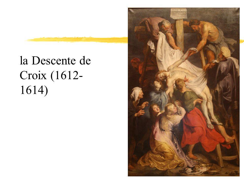 la Descente de Croix (1612- 1614)