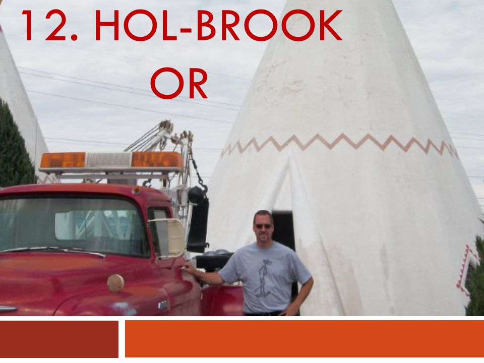 12. HOL-BROOK OR