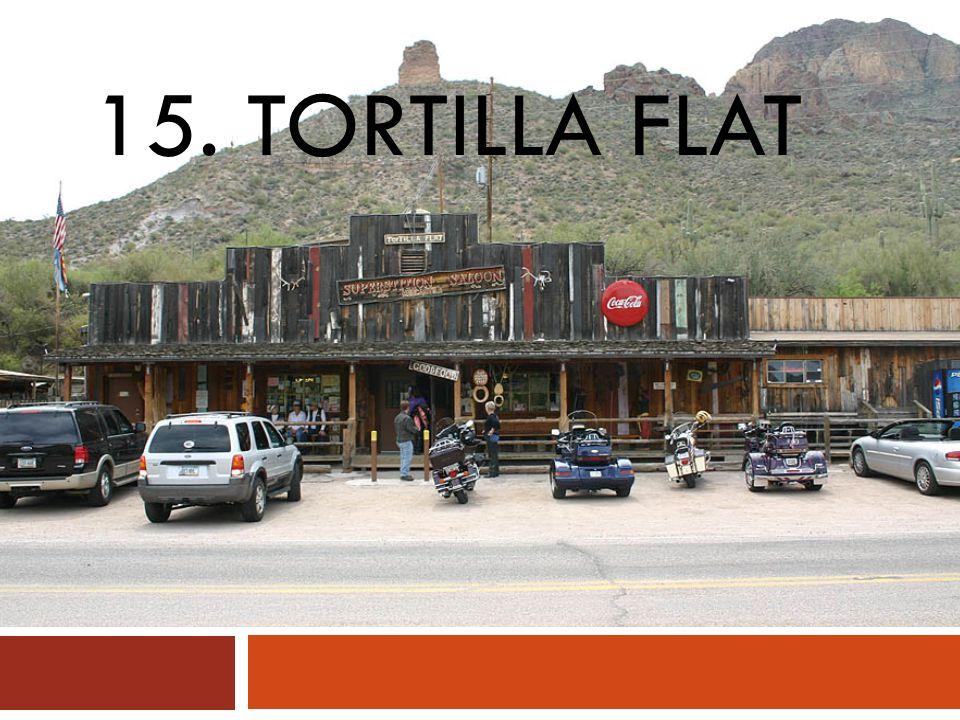 15. TORTILLA FLAT
