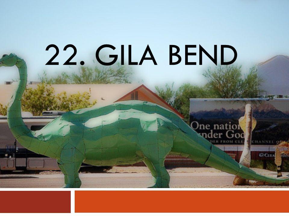 22. GILA BEND