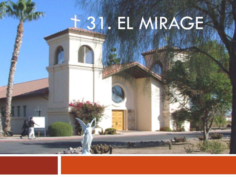 31. EL MIRAGE