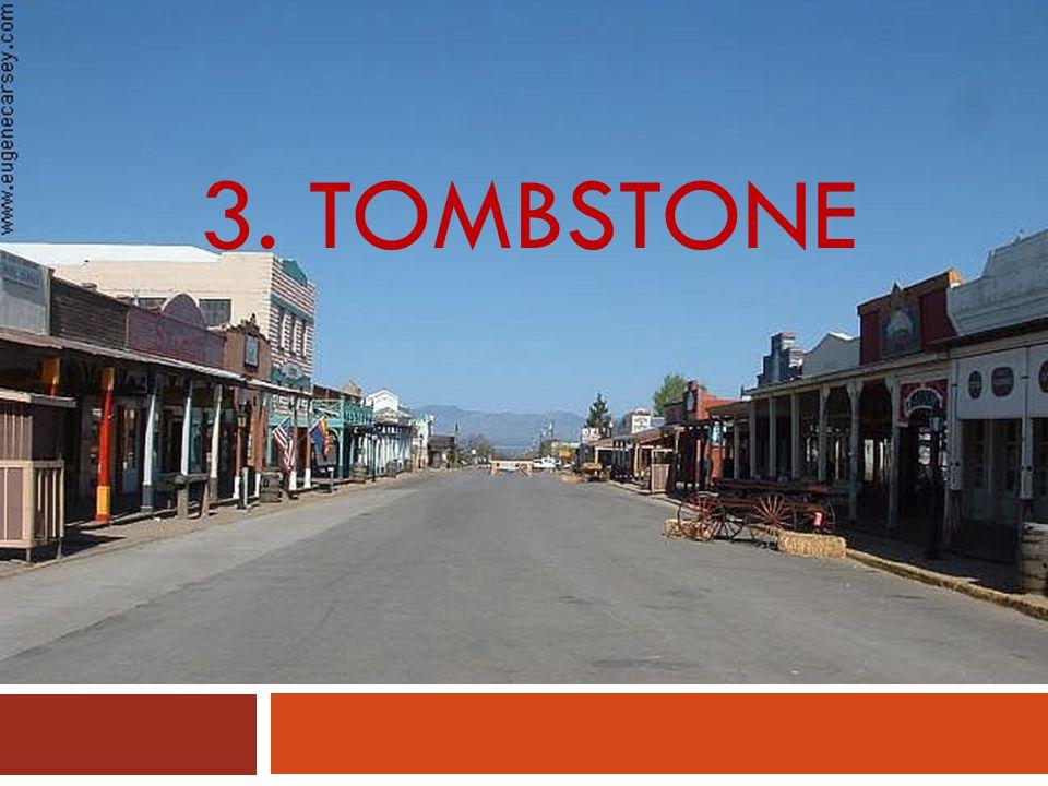 3. TOMBSTONE