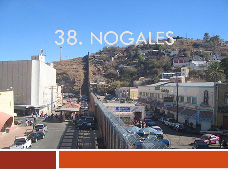 38. NOGALES