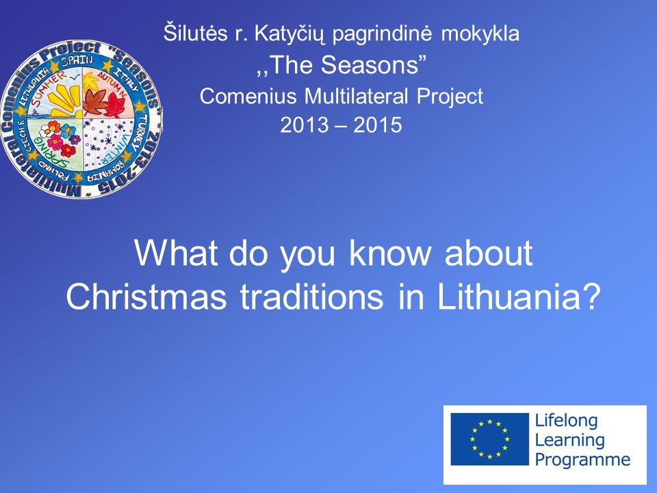 What do you know about Christmas traditions in Lithuania.