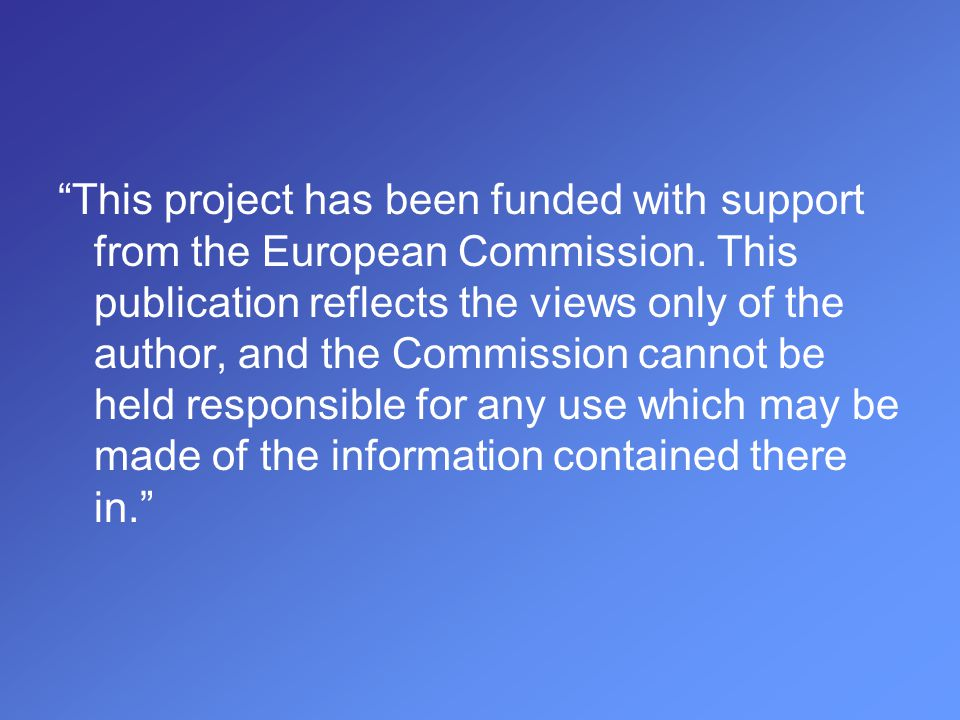 """This project has been funded with support from the European Commission. This publication reflects the views only of the author, and the Commission ca"