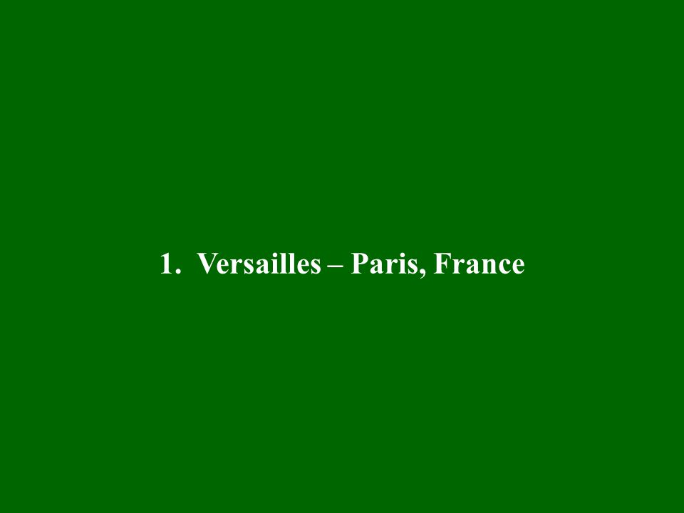 1. Versailles – Paris, France