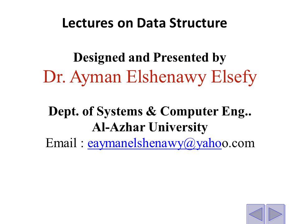 Designed and Presented by Dr. Ayman Elshenawy Elsefy Dept.