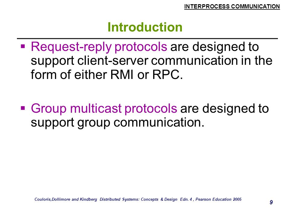 INTERPROCESS COMMUNICATION 80 Group Communication  The membership of a multicast group is dynamic.