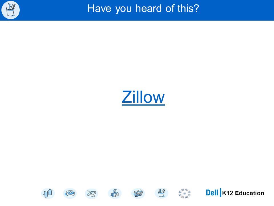 K12 Education Have you heard of this Zillow