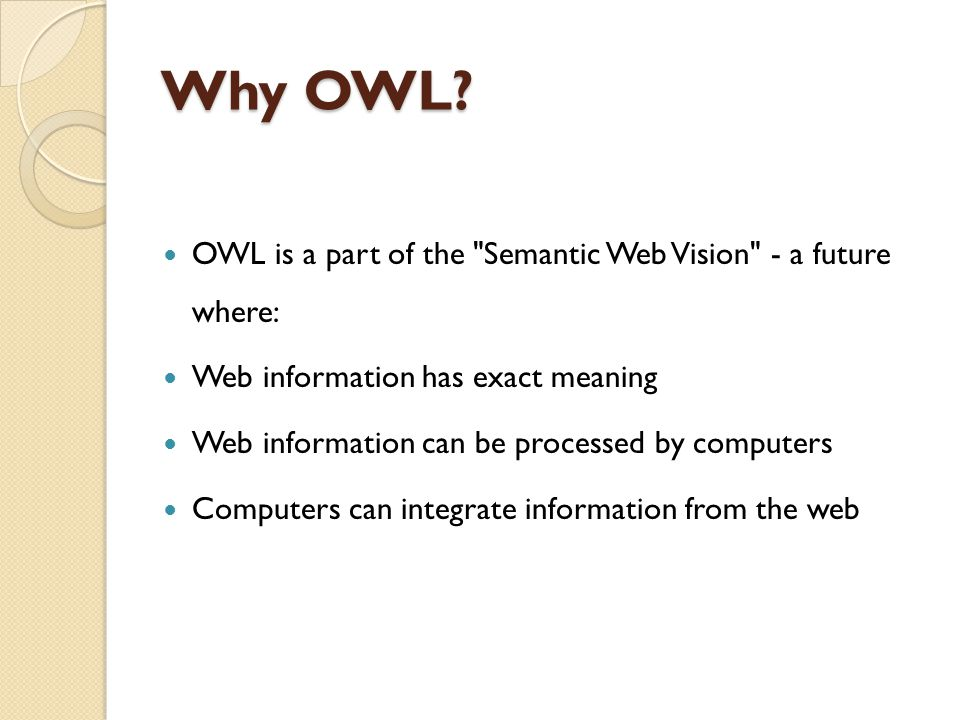 Why OWL.