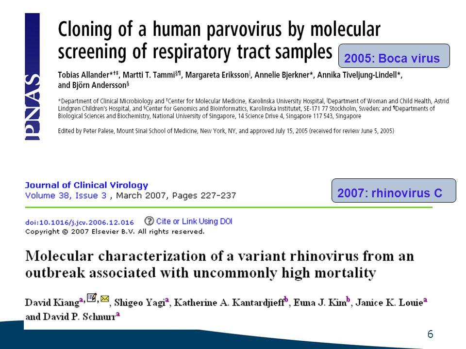 7 The main respiratory targets in molecular diagnostic tests Those in our routine panel: -Influenza A (IFVA) -Influenza B (IFVB) -Parainfluenza (PIV) 1-4 -Respiratory syncytial virus (RSV) -Adenoviruses (ADV) -Metapneumovirus (hMPV) Those extra assays that many would consider important: -Rhinoviruses -Enteroviruses -Coronaviruses (OC43, 229E, NL63 and HKU1) -IFVA sub-typing -Bocavirus -Atypicals: M.pn., C.
