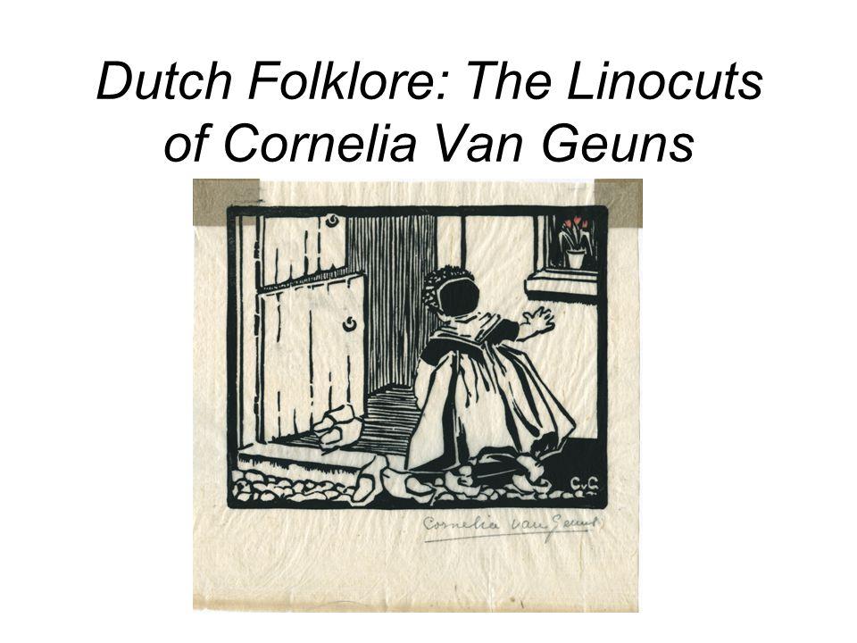 Dutch Folklore: The Linocuts of Cornelia Van Geuns