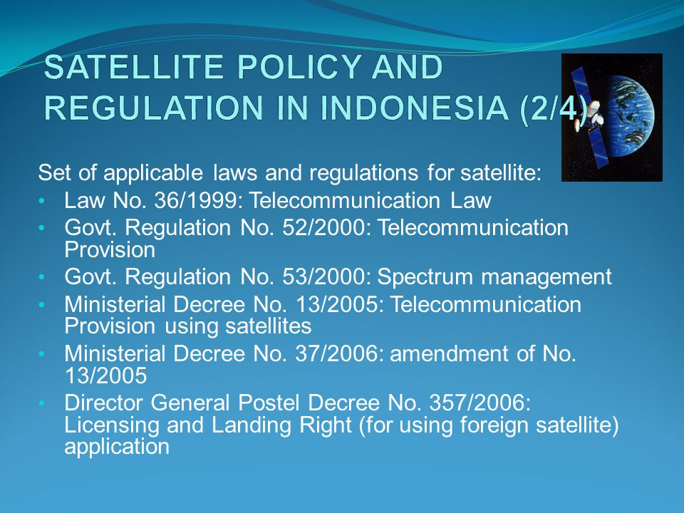 Set of applicable laws and regulations for satellite: Law No.