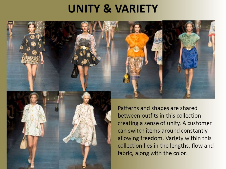 UNITY & VARIETY Patterns and shapes are shared between outfits in this collection creating a sense of unity.