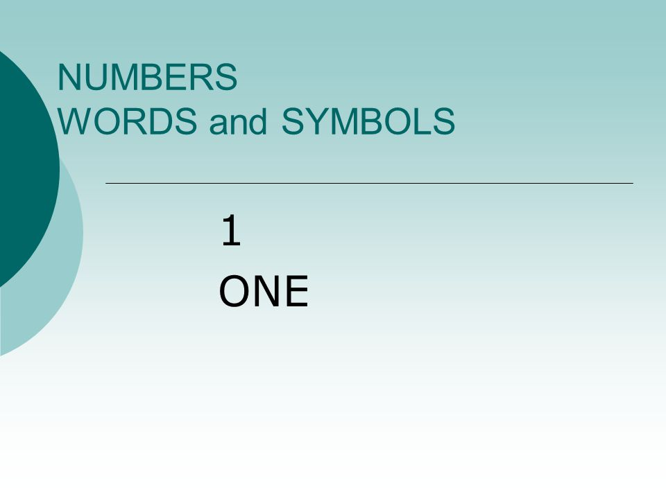 NUMBERS WORDS and SYMBOLS 100 ONE HUNDRED