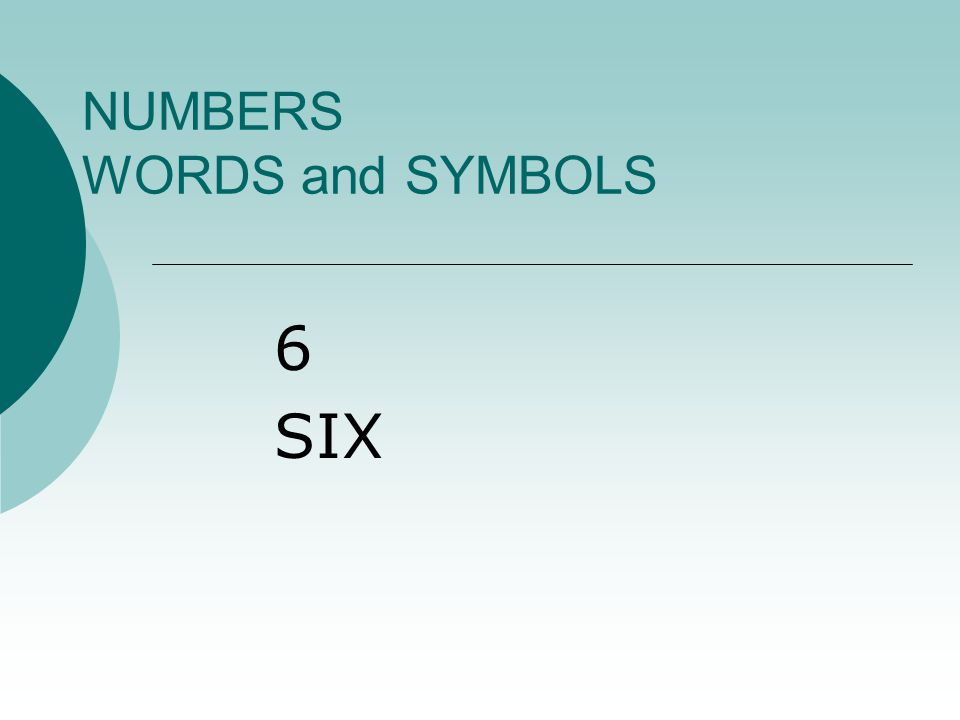 NUMBERS WORDS and SYMBOLS 50 FIVE TEN = FIFTY